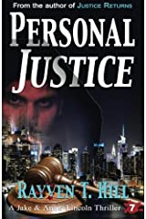 Personal Justice: A Private Investigator Mystery Series (A Jake & Annie Lincoln Thriller) (Volume 7) Paperback