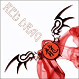 Red Drag by Red Dragon (2010-08-24)