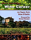 img - for How to Launch Your Wine Career   [HT LAUNCH YOUR WINE CAREER] [Paperback] book / textbook / text book