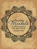 img - for Ancient Mandala Captivitying Coloring Book(Mandala Book) book / textbook / text book