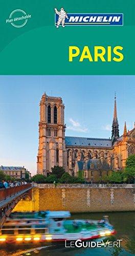 Guide Vert Paris - Mechelin (Michelin Guide Vert) (French Edition)