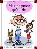 "Afficher ""Max et Lili n° 87 Max ne pense qu'au zizi"""