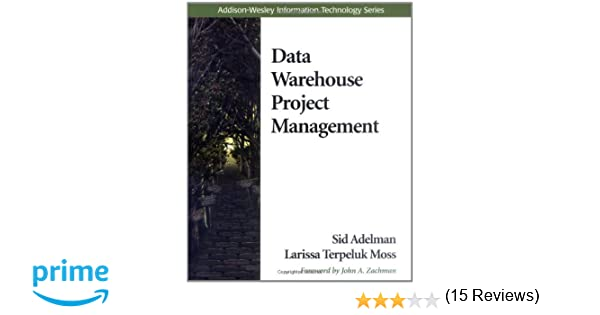 Data Warehouse Project Management: 0785342616354: Computer Science ...