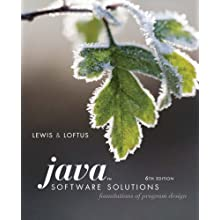 Java Software Solutions: Foundations of Program Design (6th Edition)