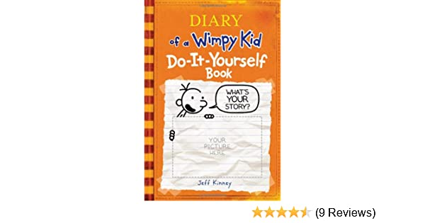 Diary of a wimpy kid do it yourself book jeff kinney amazon diary of a wimpy kid do it yourself book jeff kinney amazon books solutioingenieria Choice Image