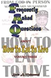 Frequently Asked Questions about How to Eat to Live, Kevin A. Muhammad, 0982359322
