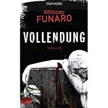 Vollendung: Thriller (German Edition)