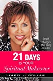 21 Days to Your Spiritual Makeover, Taffi L. Dollar, 1577949110