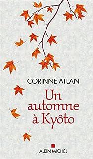 Un automne à Kyôto, Atlan, Corinne