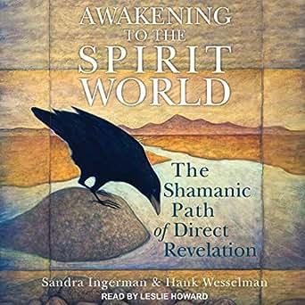 Amazon com: Awakening to the Spirit World: The Shamanic Path