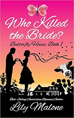 Who Killed The Bride by Lily Malone