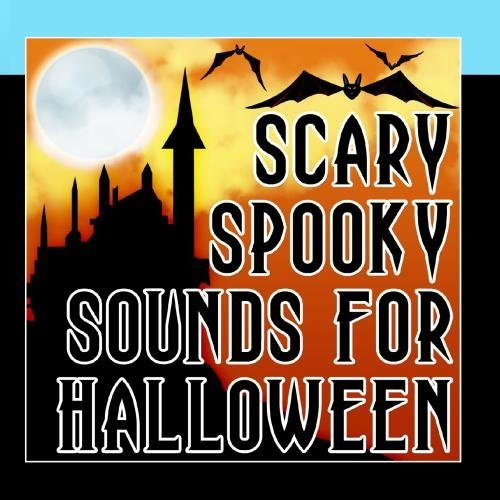 Scary Spooky Sounds For Halloween by Holiday Music -