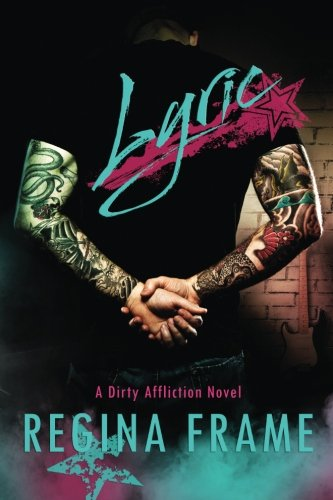 Download Lyric (A Dirty Affliction Novel) (Volume 2) pdf