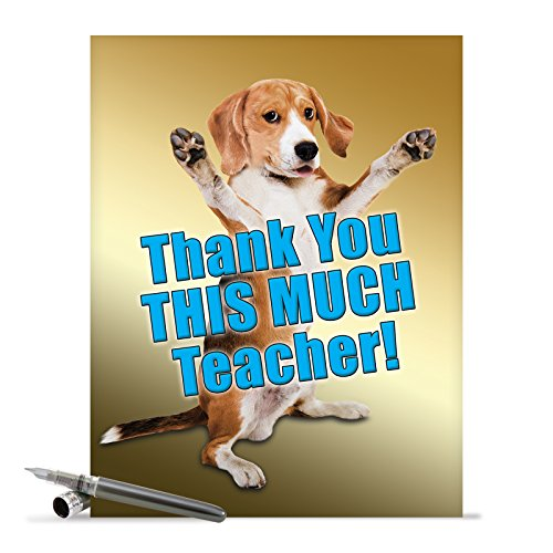 J2737TYG Jumbo Funny Thank You Card: Thank You This Much Teacher-Dog With Envelope (Extra Large Version: 8.5'' x 11'')