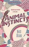 Animal Instincts, Nell Dixon, 0755345207