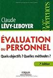 Evaluation du personnel: Quels objectifs ? Quelles méthodes ?