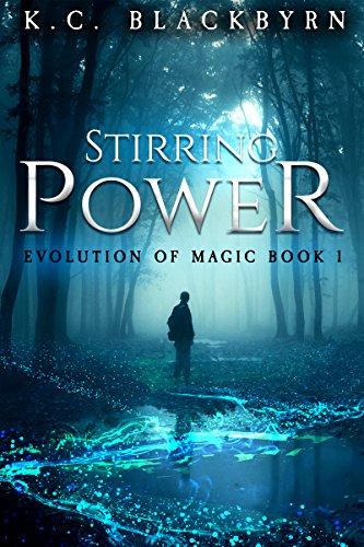 Stirring Power (Evolution of Magic Book 1)