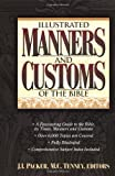 img - for Illustrated Manners And Customs Of The Bible Super Value Edition book / textbook / text book