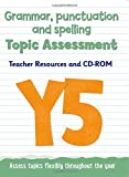 Year 5 Grammar, Punctuation and Spelling Topic Assessment