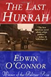 The Last Hurrah, Edwin O'Connor, 0316626597