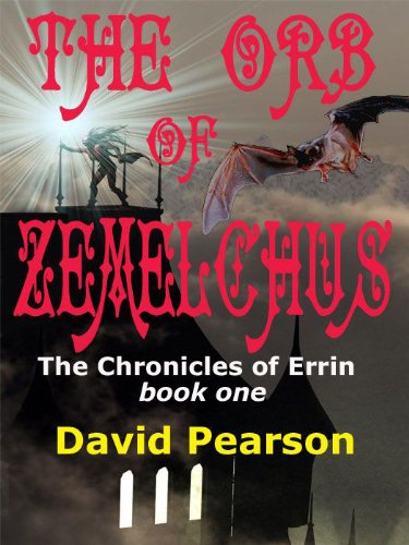 The Orb of Zemelchus (The Chronicles of Errin Book 1)