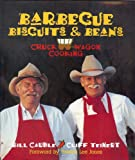 Barbecue Biscuits and Beans, Bill Cauble and Cliff Teinert, 1931721009