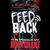 Feedback: Newsflesh, Book 4 | Mira Grant