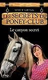 Les secrets du poney-club, Tome 10 : Le canyon secret par Gregg
