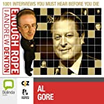 Enough Rope with Andrew Denton: Al Gore | Andrew Denton