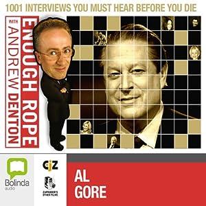 Enough Rope with Andrew Denton: Al Gore Radio/TV Program