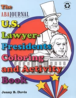 the us lawyer presidents coloring and activity book aba journal