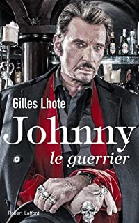 Johnny : le guerrier, Lhote, Gilles
