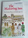 The Maturing Sun, Angela J. Bolton, 0901627364