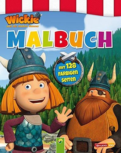 Malbuch Wickie und die starken Männer: Mit 128 farbigen Seiten