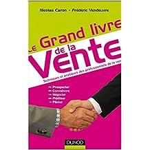 Le grand livre de la vente (French Edition)