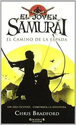 Amazon.com: EL JOVEN SAMURAI. EL CAMINO DE LA ESPADA (El ...