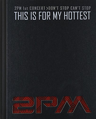 K-Pop 2PM 1st Concert Making Story Photobook [This Is For My Hottest](2PMPT01)