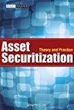 ASSET SECURITIZATION - THEORY AND PRACTICE
