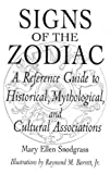 img - for Signs of the Zodiac: A Reference Guide to Historical, Mythological, and Cultural Associations (Studies; 33) book / textbook / text book