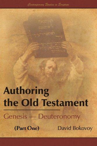 Authoring the Old Testament: Genesis-Deuteronomy (Part One)