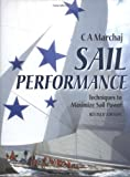 Sail Performance: Techniques to Maximize Sail Power: Theory and Practice