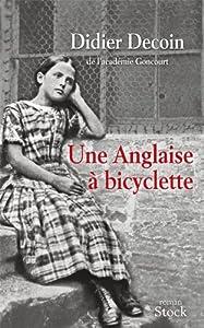 vignette de 'Anglaise à bicyclette (Une) (Didier Decoin)'