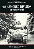 4th Armored Division in World War II, Steven J. Zaloga and George Forty, 076033160X