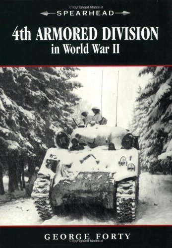 4th Armored Division - 4th Armored Division in World War II (Spearhead)