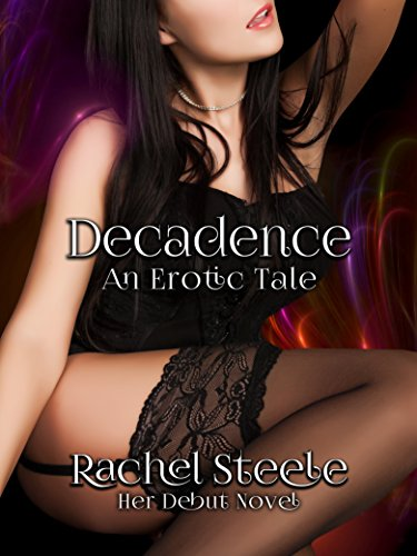 Decadence By Steele Rachel