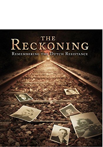 The Reckoning: Remembering the Dutch Resistance [Blu-ray]