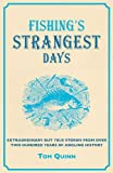 Fishing's Strangest Days, Tom Quinn, 1907554637