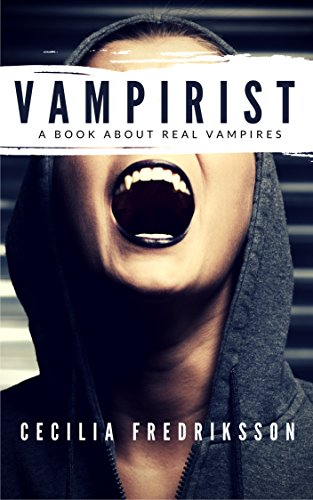 #freebooks – Vampirist: A book about real vampires by Cecilia Fredriksson