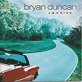 Joyride by Bryan Duncan