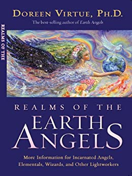 Realms of the Earth Angels by [Virtue, Doreen]